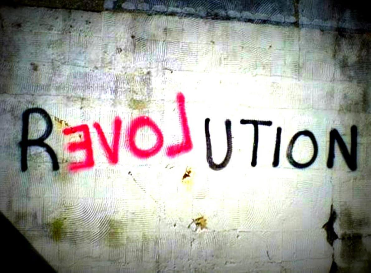 Amore! Che parola rivoluzionaria!
